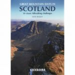 Great Mountain Days in Scotland: 50 Classic Hillwalking Challenges