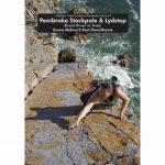 Pembroke Stackpole and Lydstep: Climbers' Club Guide to Pembroke Volume 5