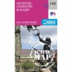 Active Landranger Map 140 Leicester, Coventry and Rugby