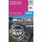 Active Landranger Map 45 Stonehaven and Banchory