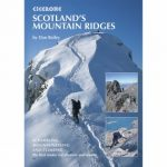 Scotland's Mountain Ridges: Scrambling, Mountaineering and Climbing