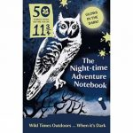 The Night Time Adventure Notebook