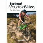 Scotland Mountain Biking: The Wild Trails